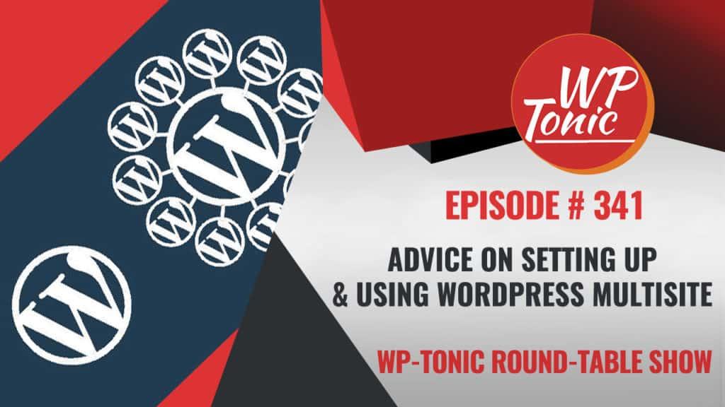 Setting up & Using WordPress Multisite